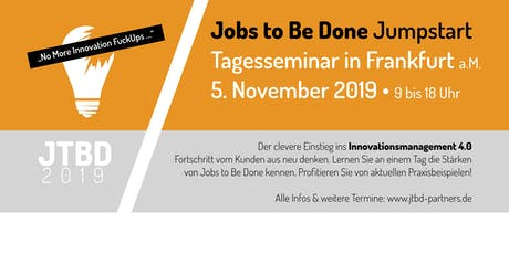 Jobs to Be Done - JTBD Tagesseminar in Frankfurt tickets