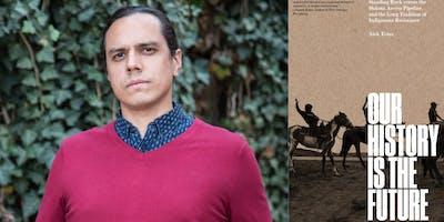 Nick Estes on Indigenous Resistance