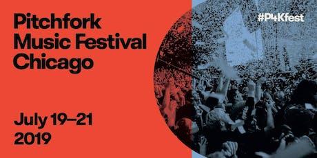 Pitchfork Music Festival 2019 tickets