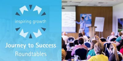 Inspiring Growth - Journey to Success Roundtable (Evesham)