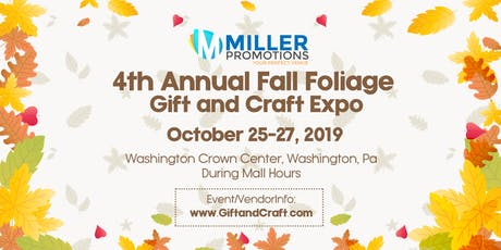 4th Annual Fall Foliage Gift and Craft Expo tickets