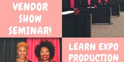 Intro to Expo and Vendor Show Production