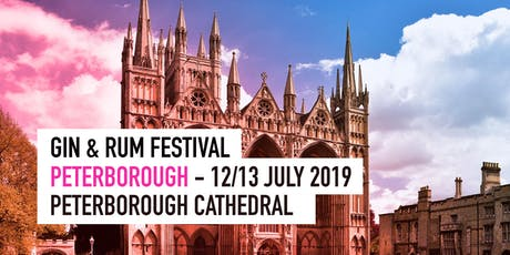 The Gin & Rum Festival - Peterborough - 2019 tickets