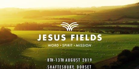 Jesus Fields Summer Gathering 2019 tickets