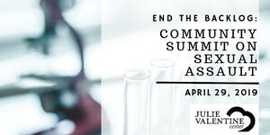 End The Backlog: Community Summit on Sexual Assault