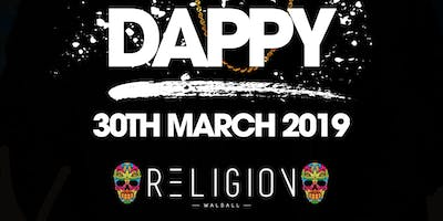 DAPPY LIVE AT RELIGION WALSALL