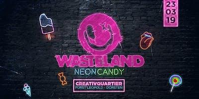 Wasteland pres. NEON CANDY  das Indoorfestival in Dorsten!