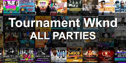 Tournament Weekend 2021- All Parties