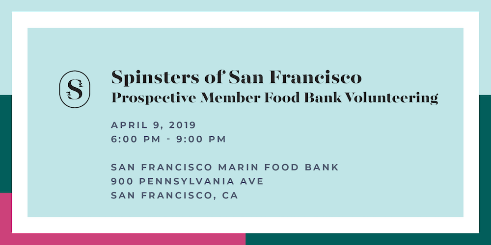 Spinsters Of San Francisco Prospective New Member Food Bank
