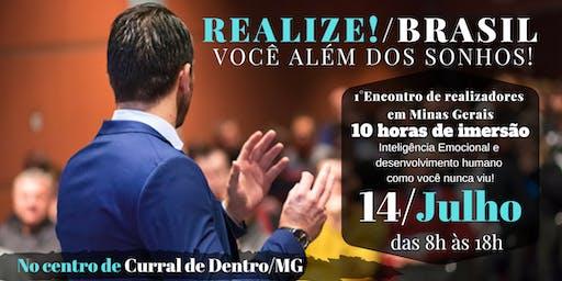 1°REALIZE!/BRASIL em Minas Gerais - Seminário de transformação de vida!