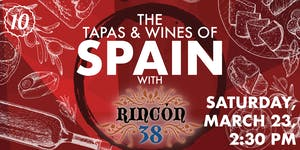 The Tapas & Wines of Spain at Rincon 38