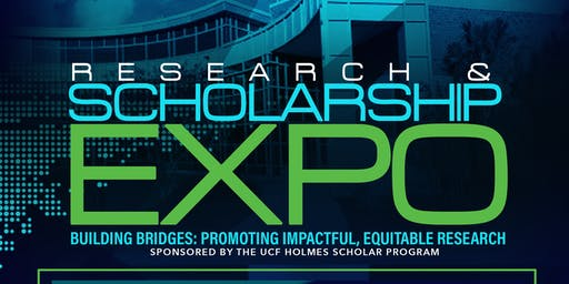 Research and Scholarship Expo - Building Bridges: Promoting Impactful, Equitable Research