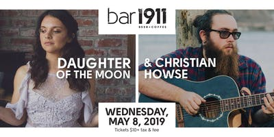Daughter Of The Moon & Christian Howse - Live at Bar1911