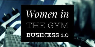 Women in the Gym Business 1.0
