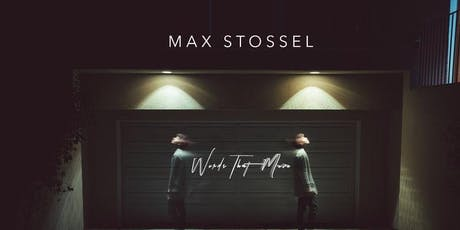Max Stossel: Words That Move tickets
