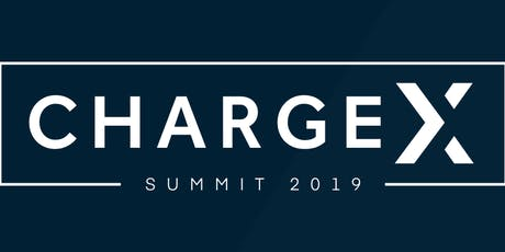 ChargeX: Summit - September 19-20, 2019 tickets