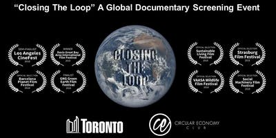 ""\""""Closing The Loop"""" Global Screening Event with the City of Toronto & CEC!""400|200|?|en|2|0bff948e4232b77ebf24e881e6f04b8e|False|UNLIKELY|0.41211825609207153