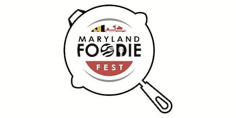 Maryland Foodie Fest  tickets