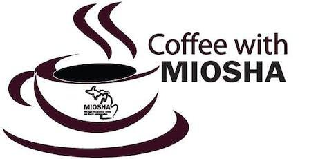 Coffee With MIOSHA tickets