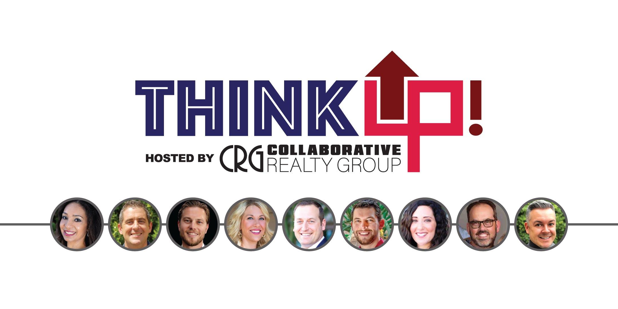 ThinkUP! •Real Estate Agent Collaboration • April 2019