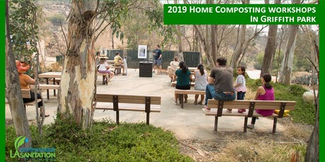 LASAN 2019 Free Home Composting Workshops - Griffith Park tickets
