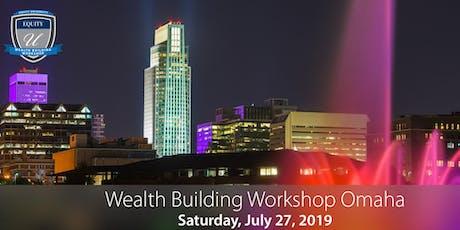 Wealth Building Workshop - Omaha, NE tickets