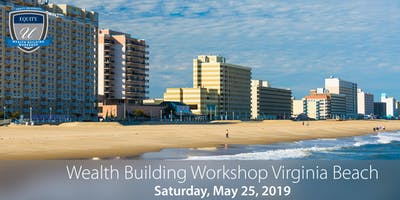 Wealth Building Workshop - Virginia Beach, VA