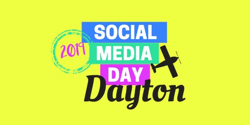 Social Media Day Dayton 2019