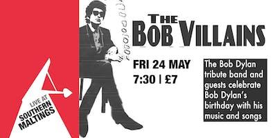 The Bob Villians - Bob Dylan Tribute Band Evening