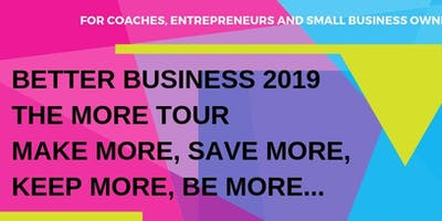 Better Business 2019, August 14th