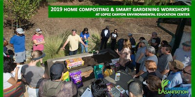 LASAN - 2019 Free Composting & Urban Gardening Workshops at Lopez Canyon