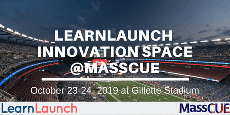 2019 MassCUE Conference - LearnLaunch Innovation Space tickets