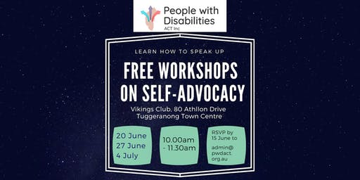 27 June - Free Self Advocacy Workshop - learn how to speak up for yourself