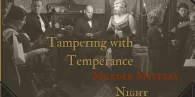 Tampering with Temperance Murder Mystery Night