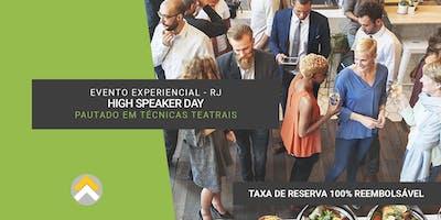 Evento Experiencial - High Speaker Day - Rio de Janeiro