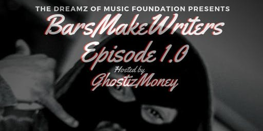 Bars Make Writers Ep. 1 Hosted by GhostizMoney