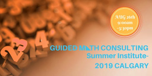 Guided Math Summer Workshop 2019
