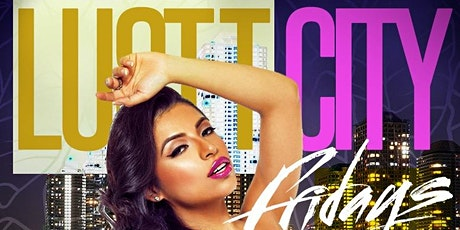 Lust City Fridays tickets