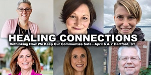 Healing Connections Conference: Rethinking How We Make...