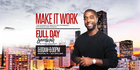 MAKE IT WORK | Houston, TX | FULL-DAY SEMINAR tickets