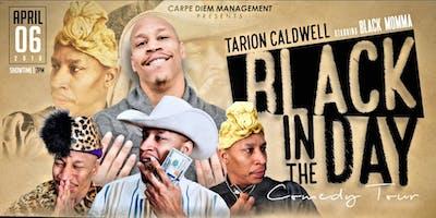 Black In The Day Tour / Houston Tx