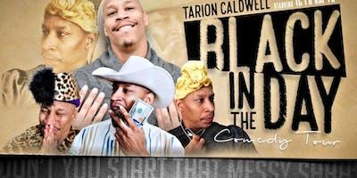Black In The Day Tour / Dallas