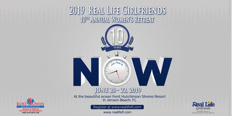 10th Annual Real Life Girlfriends Women's Retreat tickets