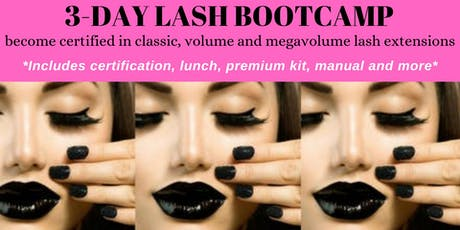 AUGUST 29-31 3 DAY LASH BOOTCAMP-RECEIVE 3 CERTIFICATIONS tickets