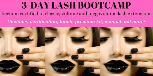 AUGUST 29-31 3 DAY LASH BOOTCAMP-RECEIVE 3 CERTIFICATIONS