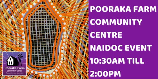 Pooraka Farm Community Centre NAIDOC Event