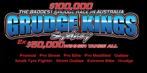 Grudge kings Sydney 2019 Race/Show/VIP Entry Only Not for Spectators