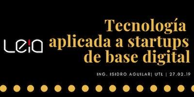 Tecnología aplicada a startups de base digital