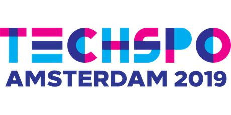 TECHSPO Amsterdam 2019 Technology Expo (Internet ~ Mobile ~ AdTech ~ MarTech ~ SaaS) tickets