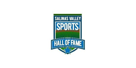 7th Annual Salinas Valley Sports Hall of Fame Induction tickets